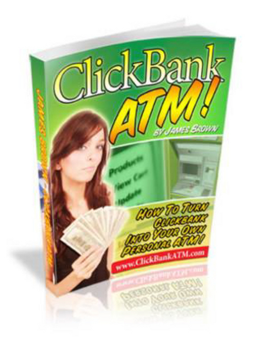Product picture ClickBank ATM - Turn Your Computer Into An ATM Cash Machine